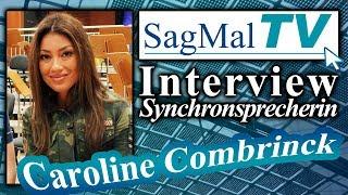SagMalTV // Interview: Synchronsprecherin Caroline Combrinck