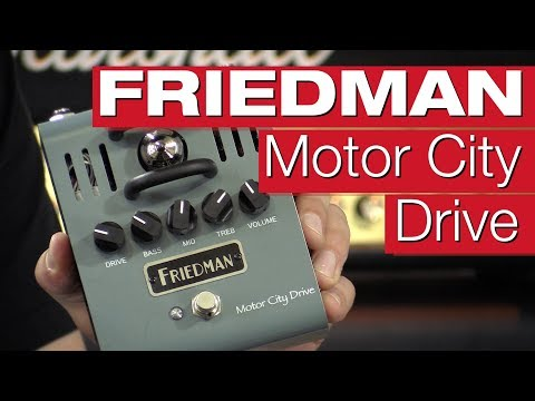 Friedman Motor City Drive Overdrive-Pedal-Review von session