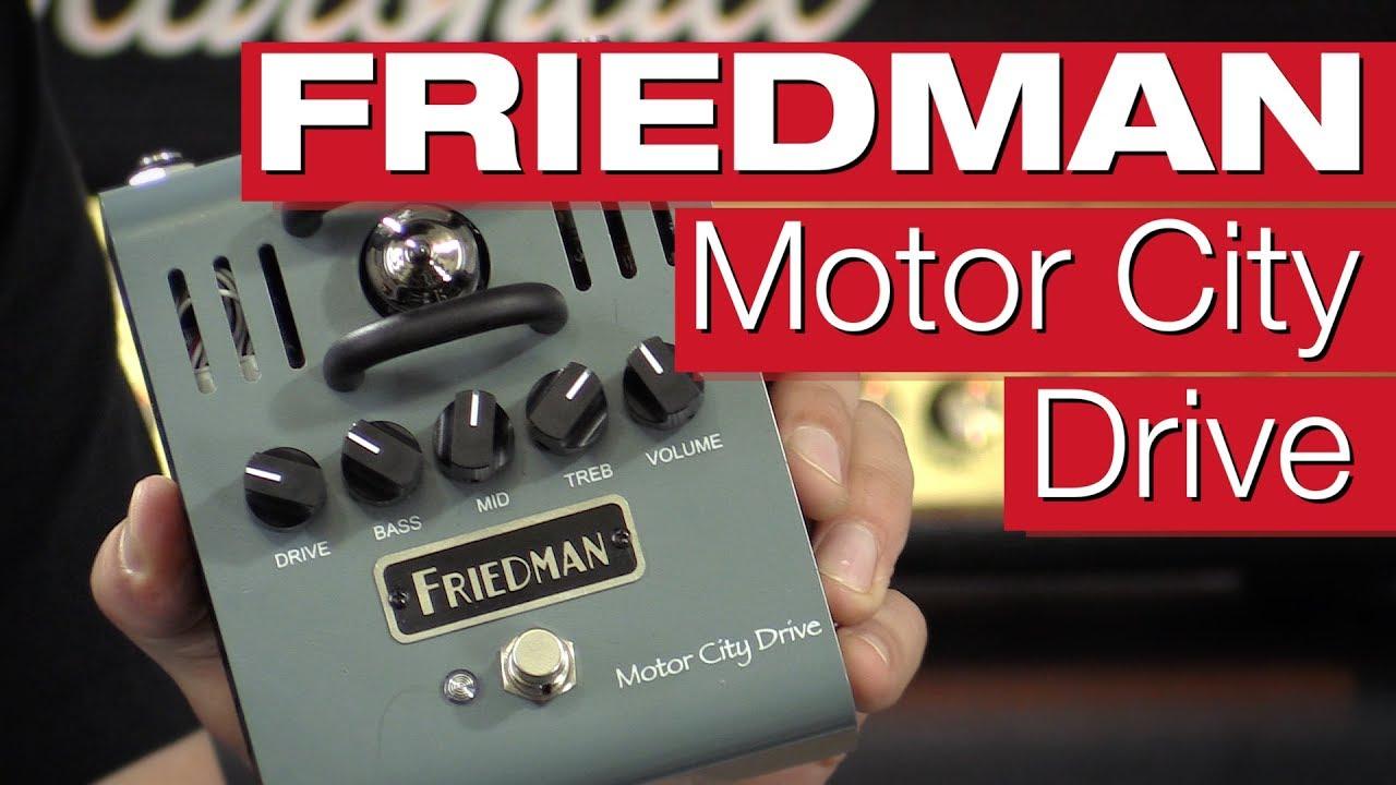 friedman motor city drive overdrive pedal review von