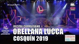 ORELLANA LUCCA | Recital Completo | Cosquín 2019