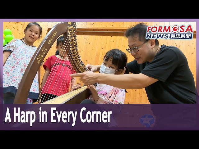 Father and son aspire to bring harp to every corner of Taiwan