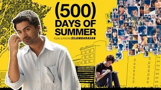 500 Days Of Summer By Simbu - South Indianized Trailer