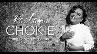 Paalam, Chokie (Isang Gabi ng Pag-Aalaala At Pasasalamat: Star Magic Mass and Eulogy Highlights)