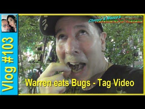 Vlog 103 - Warren eats Bugs! - Tag Video