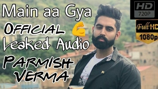 Main aa Gya ❤️ | Parmish Verma Official Song | Rocky Mental Leaked Song latest snapchat