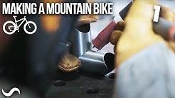 MAKING A MOUNTAIN BIKE!!! PART 1