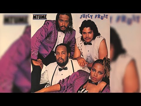 Mtume - Juicy Fruit
