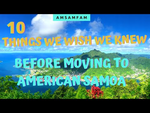 10 Things We WISH We Knew BEFORE Moving To AMERICAN SAMOA