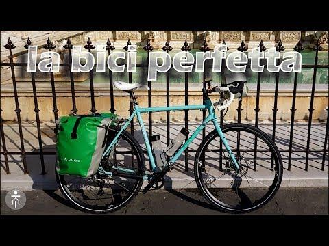 Cicloturismo: la bicicletta PERFETTA