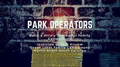 Park Operators: How to Build a Wildly Successful Family Owned RV Park and Campground