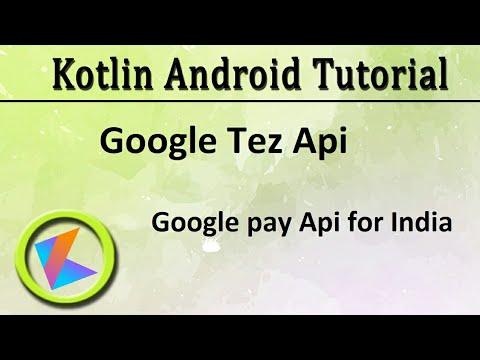 #72 Kotlin Android Tutorial | Google Pay API for India (Google Tez)