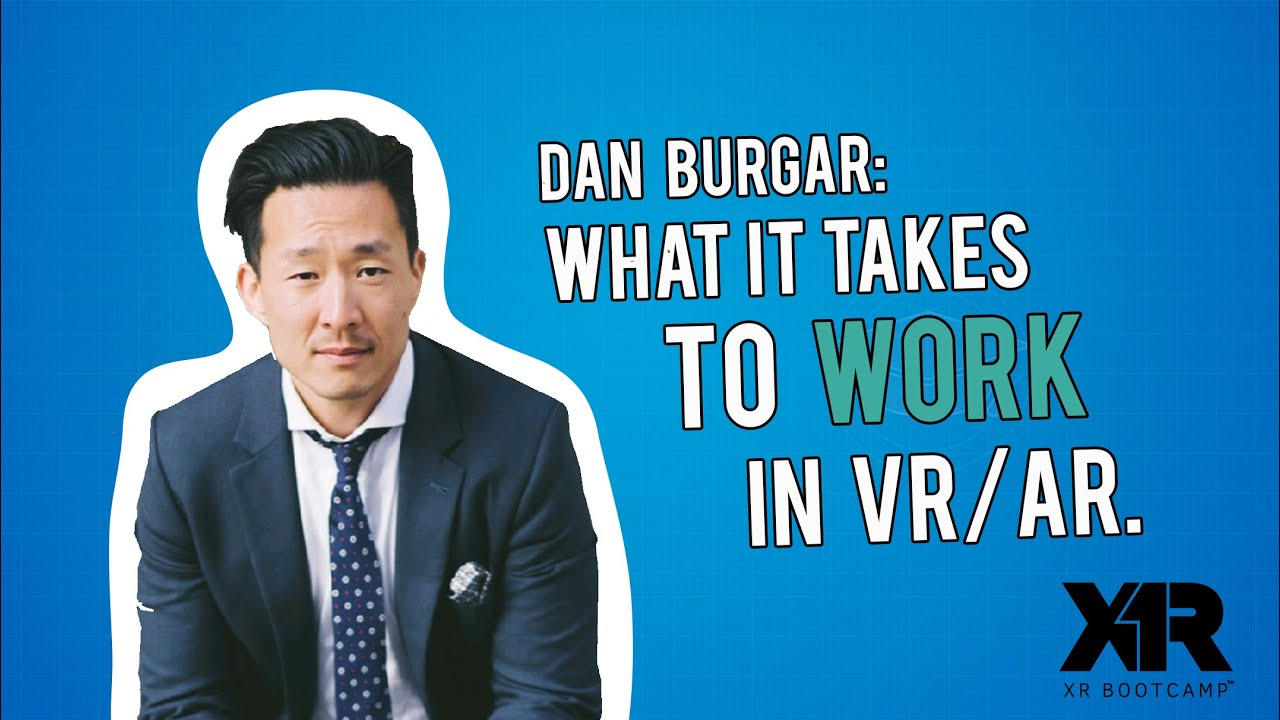 Download What It Takes to Change Career Into VR/AR - Interview with Dan Burgar (VRARA):