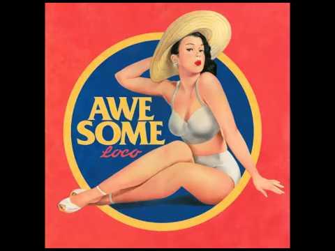 (DL MP3) Loco - AWESOME (Single)