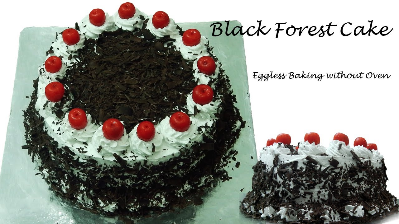 Black Forest Cake Recipe Without Oven Cooker Cake Eggless Baking
