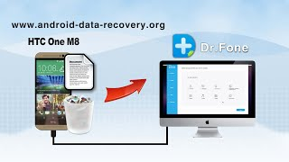 [HTC One M8 File Recovery: Mac]: How to Recover Documents from HTC One M8 on Mac