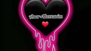 Adlar _ Anar + Nazxanim