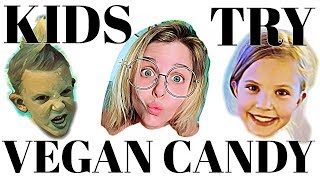 KIDS TRY VEGAN CANDY//TASTE TEST//HEALTHY CANDY?!