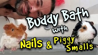 Buddy Bath with Nails and Piggy Smalls