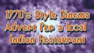 1970s Style Cinema Advert for an Indian Restaurant, by MistyRicardo