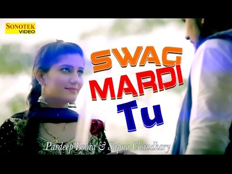 Swag Mardi Tu || Pardeep Boora & Sapna || New Song 2017 || Sonotek Music