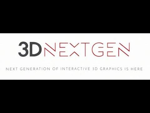 3DNextGen - Next Generation of Interactive 3D Graphics is HERE
