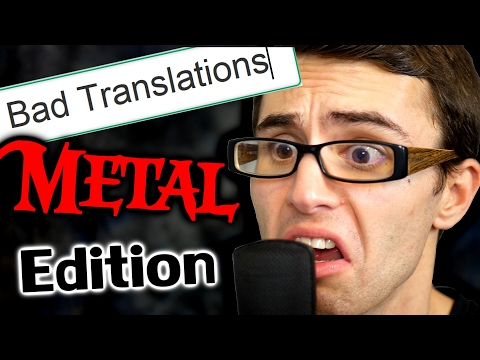 Songs After Bad Translations METAL EDITION!