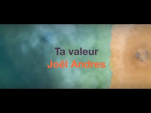 ANDRES TÉLÉCHARGER TA VALEUR JOEL