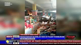 Ricuh Papua, Kios di Pasar Thumburuni Fakfak Dibakar Massa