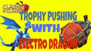 NEW TH11 TROPHY PUSHING ATTACK STRATEGY WITH ELECTRO DRAGON BATTLE BLIMP | BY GAMESTERS ADDA |