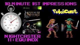 10 Minute 1st Impressions : Nightcaster II: Equinox