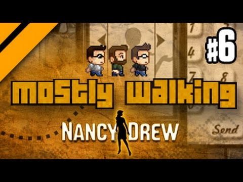 Mostly Walking - Nancy Drew: The Shadow at Water's Edge - P6