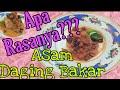 - Resep langka, Asam Daging Bakar, Super gurih