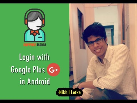 Login with Google Plus (G+) in Android - using Android Studio