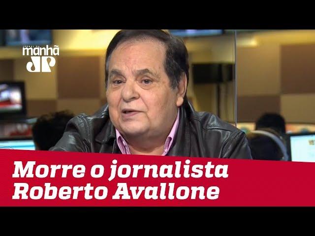 Roberto Avallone sofre parada cardíaca e morre aos 72 anos