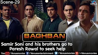 Samir Soni and his brothers go to Paresh Rawal to seek help Baghban