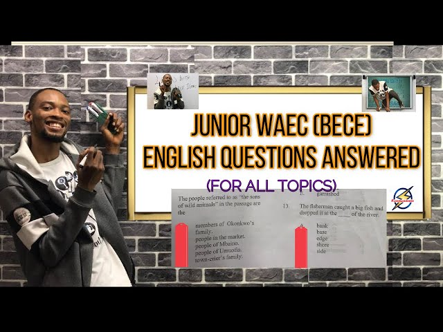 Junior Waec 2020: BECE English Questions And Answers