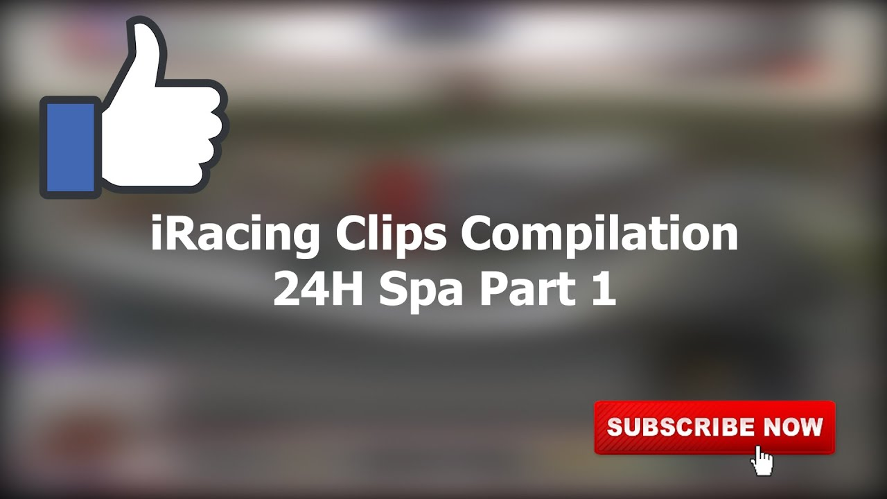 24H Spa #1 | iRacing Clips Compilation