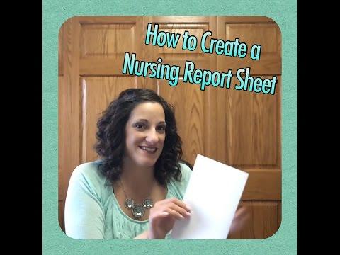 How to Make a Brain Sheet, Cheat Sheet, Nursing Report Sheet for Nurses
