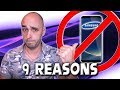 9 Reasons I'm Done With Samsung Phones