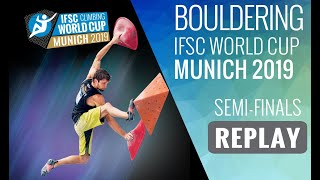 IFSC Climbing World Cup Munich 2019 - Bouldering Semi Finals