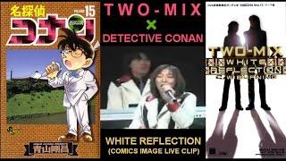 TWO-MIX × 名探偵コナン(DETECTIVE CONAN / CASE CLOSED) comic book (M...