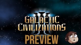 GALACTIC CIVILIZATIONS 3   PREVIEW