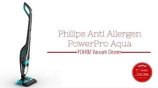 philips Anti Allergen PowerPro Aqua FC6402 Vacuum Cleaner Review