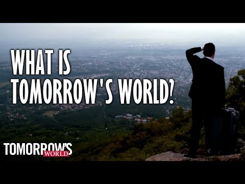 What Is Tomorrow's World?
