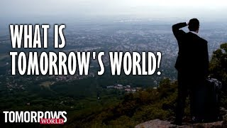 what is tomorrows world?