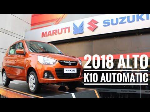 2018 Maruti Suzuki Alto k10 Automatic | alto k10 automatic 2018 | alto k10 vs alto  800
