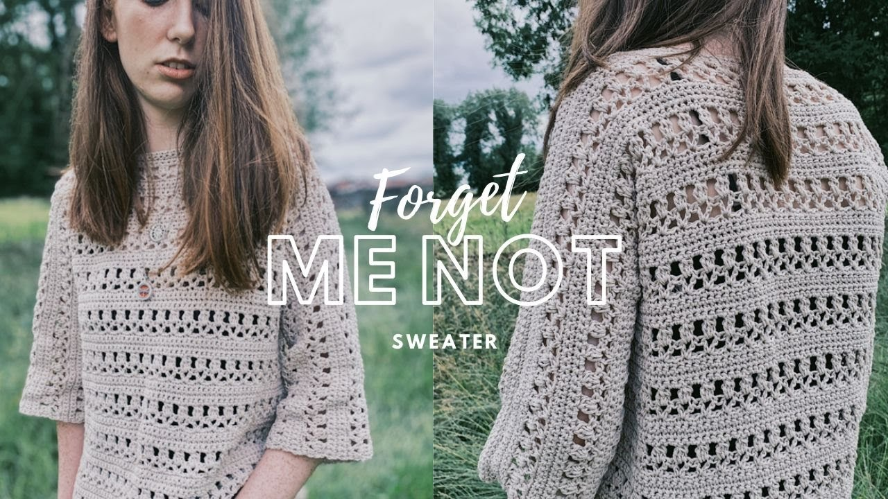 Crochet Forget Me Not Sweater