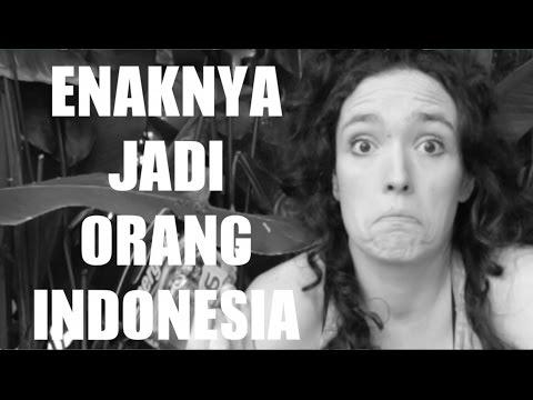 Enaknya Jadi Orang Indonesia Menurut Bule (It's nice being Indonesian)