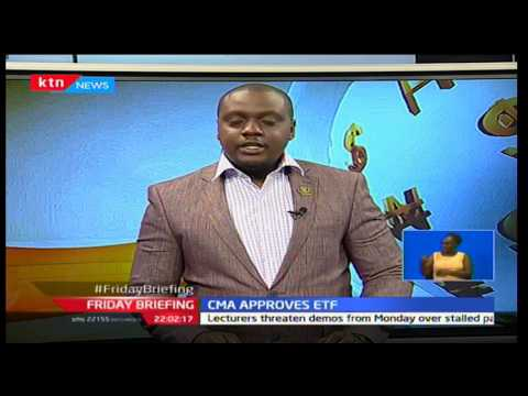 CMA approves the listing of the first exchange traded fund in Kenya