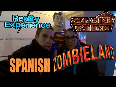 Reality Experience Zombies Edition | Parque Warner Madrid | SPANISH ZOMBIELAND